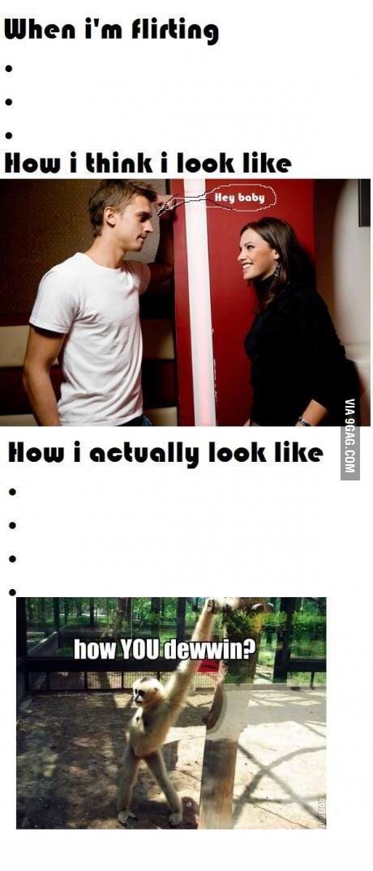 When I am flirting