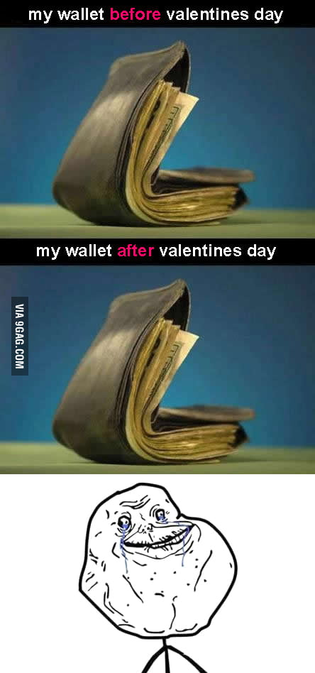 Poor Valentines Day.