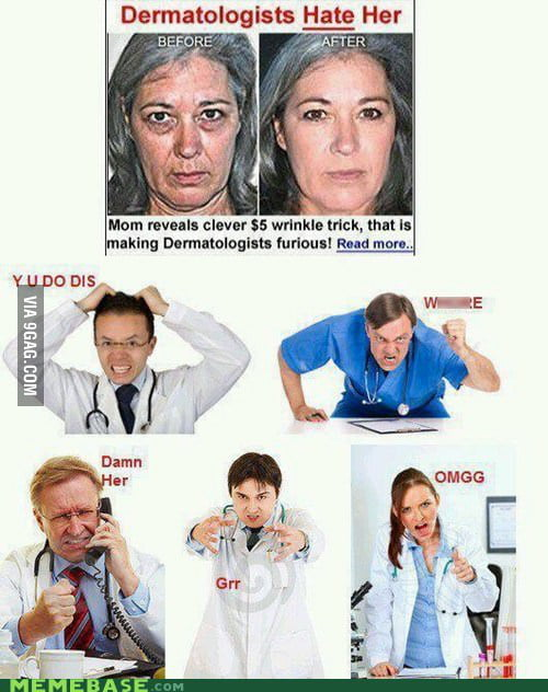 Dermatologists Really Do Hate Her!