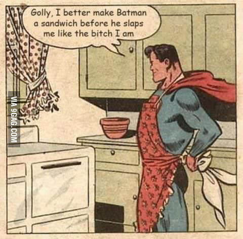 Getting real tired of your b*tch*ing Superman