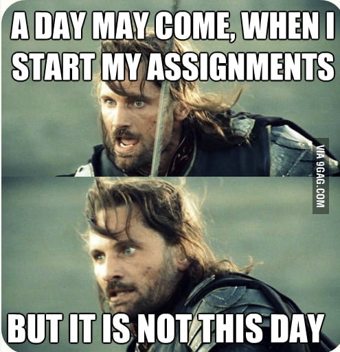 How I feel about my assignments...