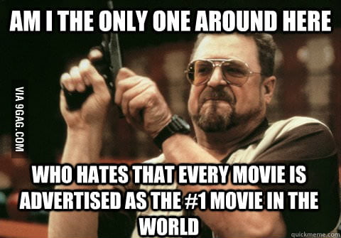This happens for every movie that is made