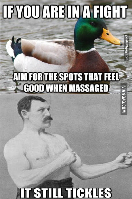 Overly manly man disagrees
