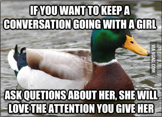 Actual Advice Mallard on conversations with girls