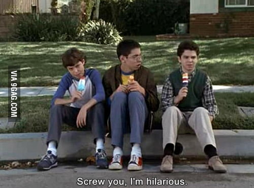 Whenever someone doesn't laugh at my jokes..