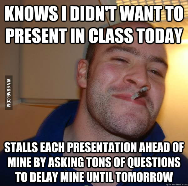 A classmate after my own heart.