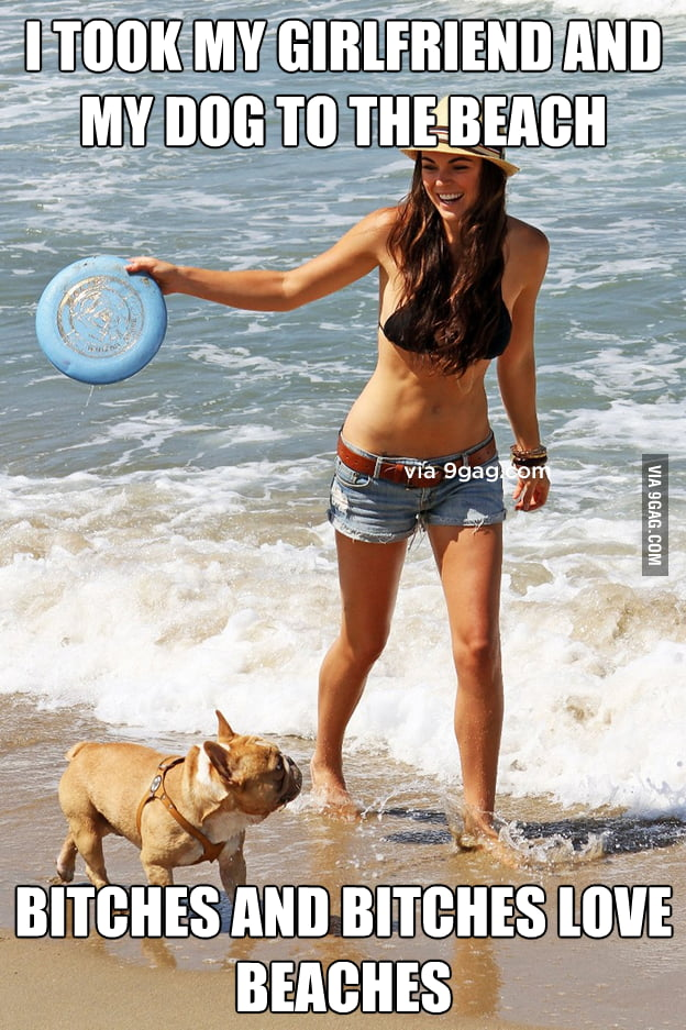 I took my girlfriend and my dog to the beach.