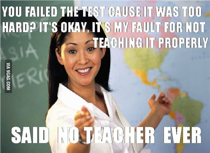 NO TEACHER, EVER