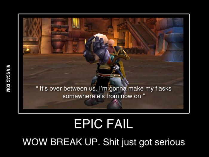 World Of Warcraft Breakup 9gag