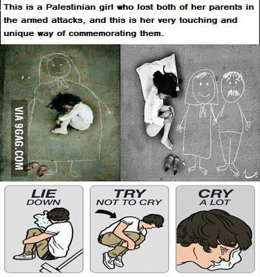 Cry a lot.