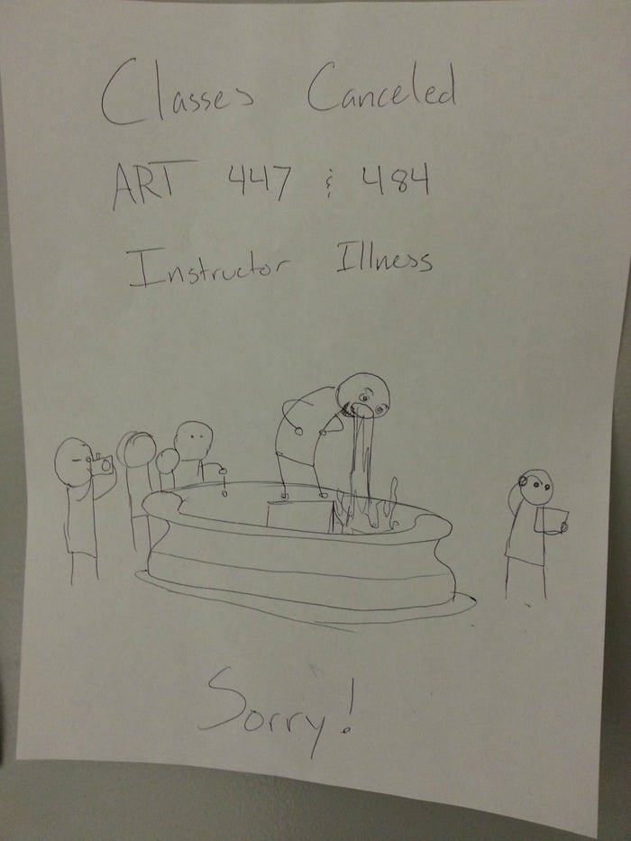 The class was cancelled and this was on the door.