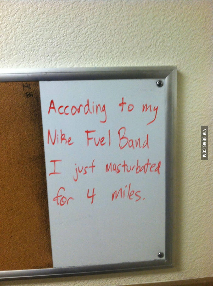 A sign in my dorm: According to my Nike Fuel Band...