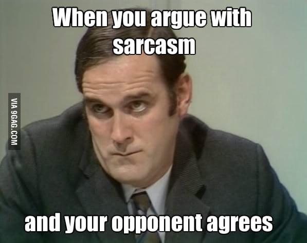 Sarcasm overload