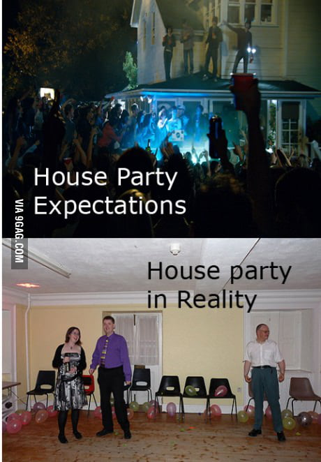 House parties.