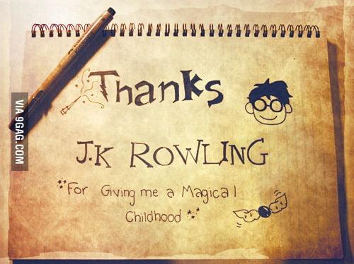 Thanks J.K.Rowling