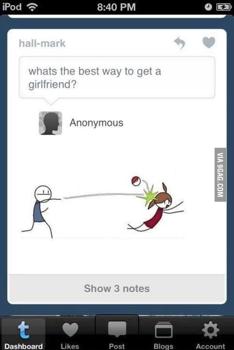 best way to get a girlfriend