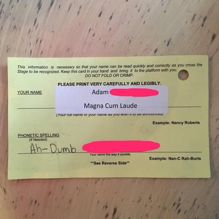 The phonetic spelling of my friend's name for his Magna Cum Laude