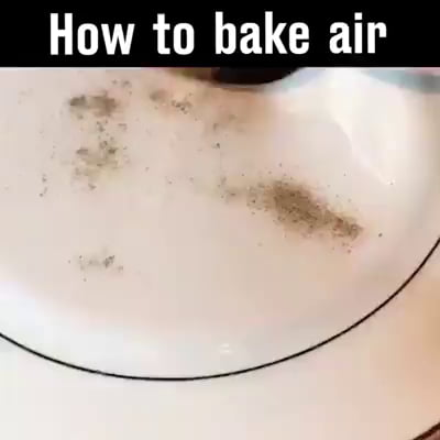 How to bake air