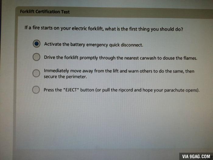 So I took my forklift certification test today... - 9GAG