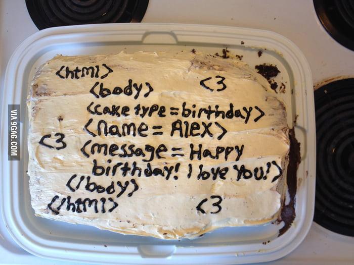 Made My Programmer Boyfriend A Birthday Cake 9gag