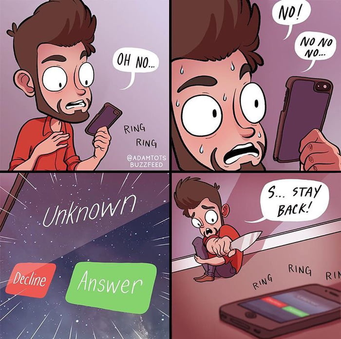 This is why I don't answer unknown calls - 9GAG