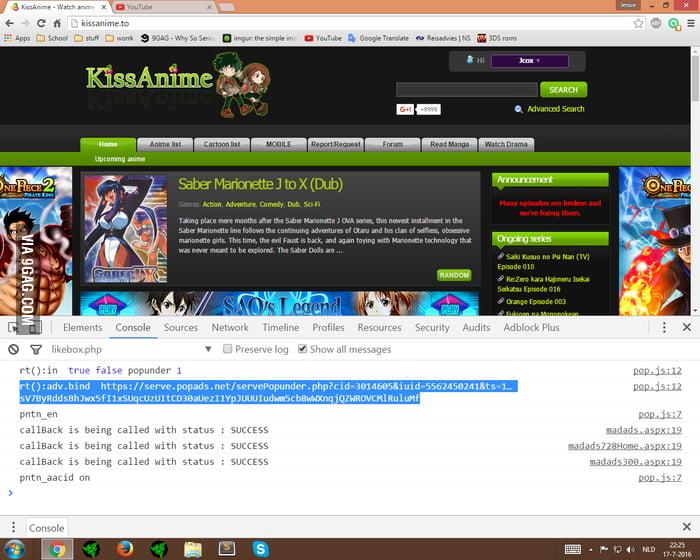Please don't use pop ads kissanime :( - 9GAG