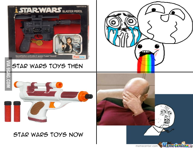 Star Wars Toys Then Vs Now 9gag