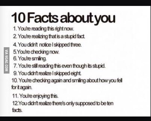 10 stupid facts - 9GAG