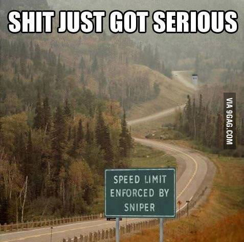 I think I'll go the speed limit today