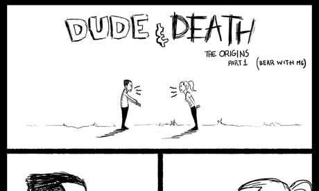 Dude&Death(Part 1)