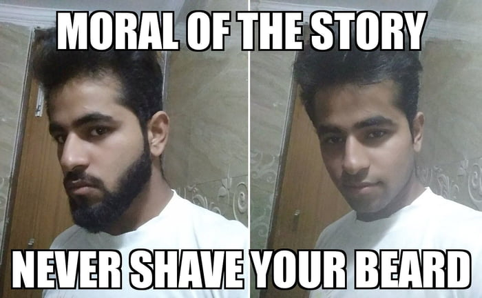 When You Shave Your Beard Meme Beards Styles