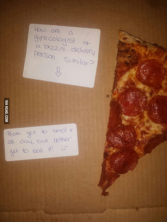 Asked for a joke from pizza delivery - 9GAG