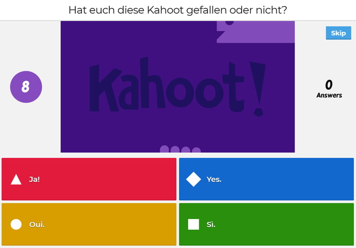 Translation: Did you enjoy this Kahoot or not? - 9GAG