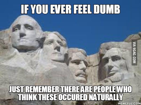 If you ever feel dumb