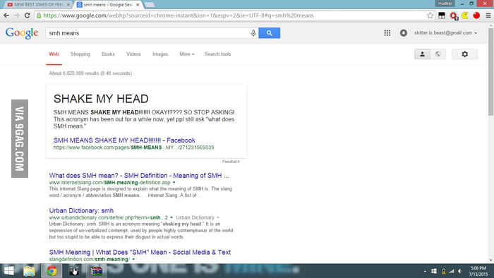 I went to search what SMH means and this came up. - 9GAG