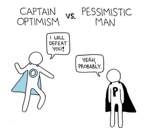 Captain Optimism VS Pessimistic Man