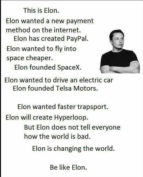 Be like Elon guys...