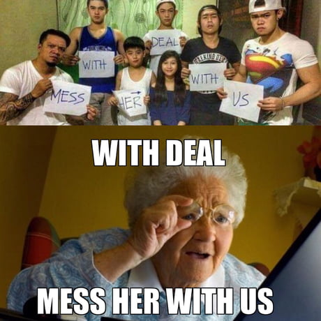 Quickly thought)))) old lady meme excellent
