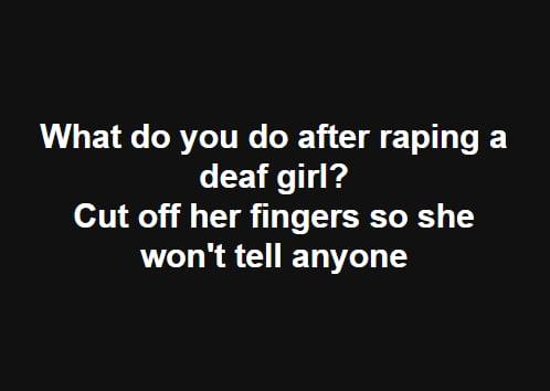Tell me your best and darkest dark humor joke - 9GAG