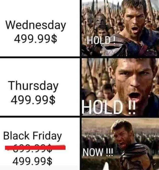 Black Friday Be Like 9gag