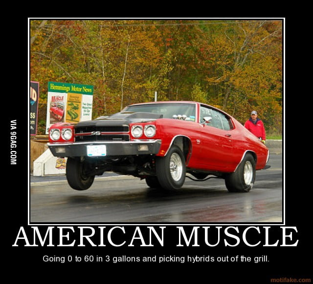 american muscle car vs hybrid = obvious win - 9gag