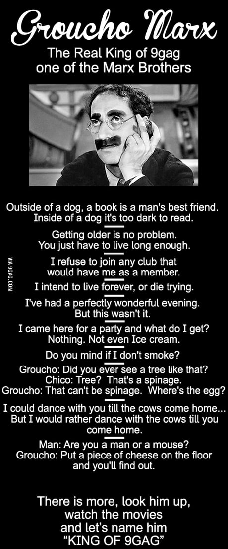 King Of 9gag Groucho Marx Quotes 9gag