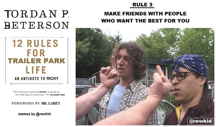 12 Rules For Trailer Park Life Rule 3 - 9 on small town life, carnival life, beach life, trailer trash family, family life, bar life,
