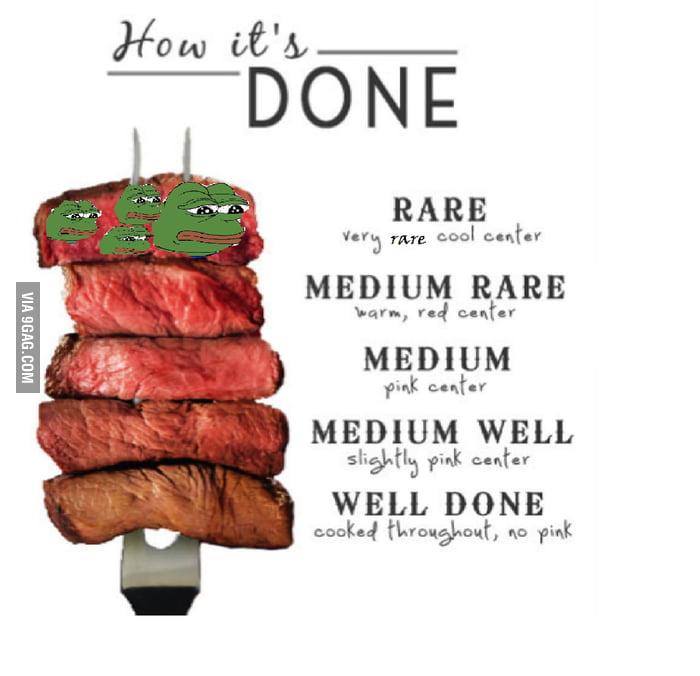 the rarest steak of them all 9gag