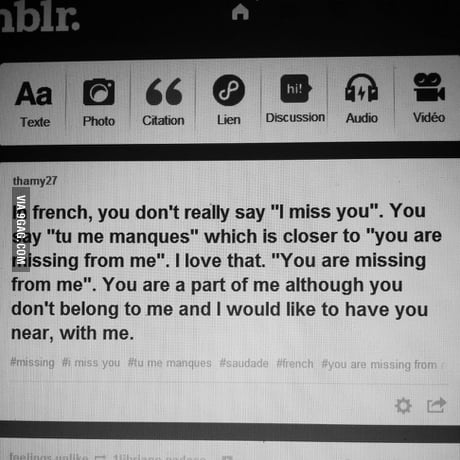 Tu Me Manques You Are Missing From Me 9gag