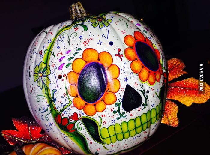 Asked my GF to paint a pumpkin for me like a 'Dia de los ...