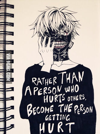 Tokyo Ghoul Quotes (: