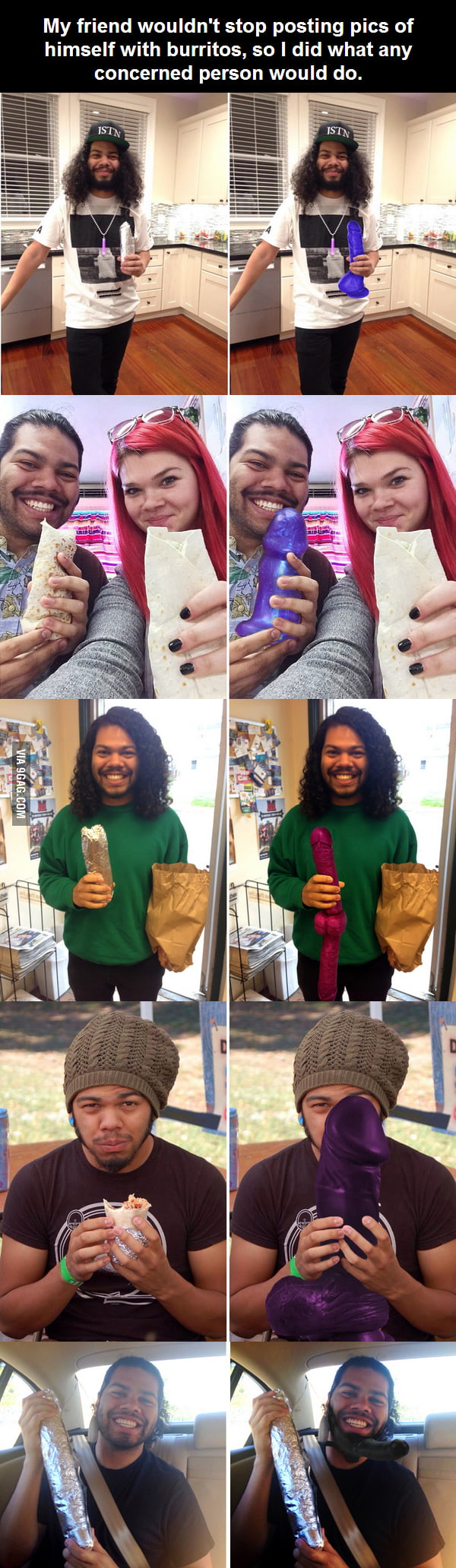 Guy wouldn't stop posting burrito-holding selfies so his friend did what any concerned person would do.