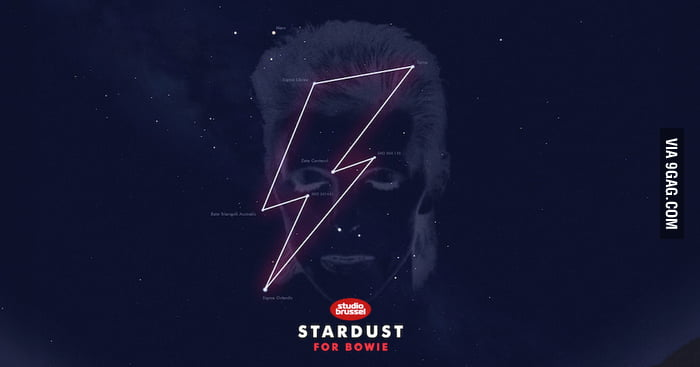 A Radio Station In Belgium registered a new star constellation in the icon shape of Bowie's Lightning bolt. Now he is a f**king real star.