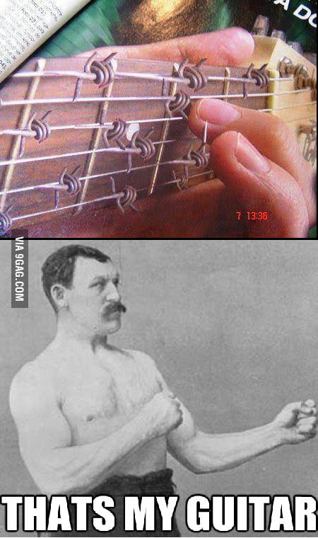 Overly manly guitar